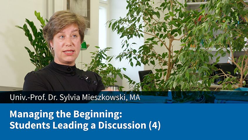 Managing the Beginning: Students Leading a Discussion (4) (Sylvia Mieszkowski)