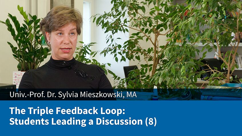 The Triple Feedback Loop: Students Leading a Discussion (8) (Sylvia Mieszkowski)